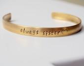 always sister bracelet