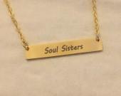 Soul sister necklace, sister gift for sister, Personalized Bar necklace, gold bar necklace, name necklace, Personalized bar necklace, custom necklace